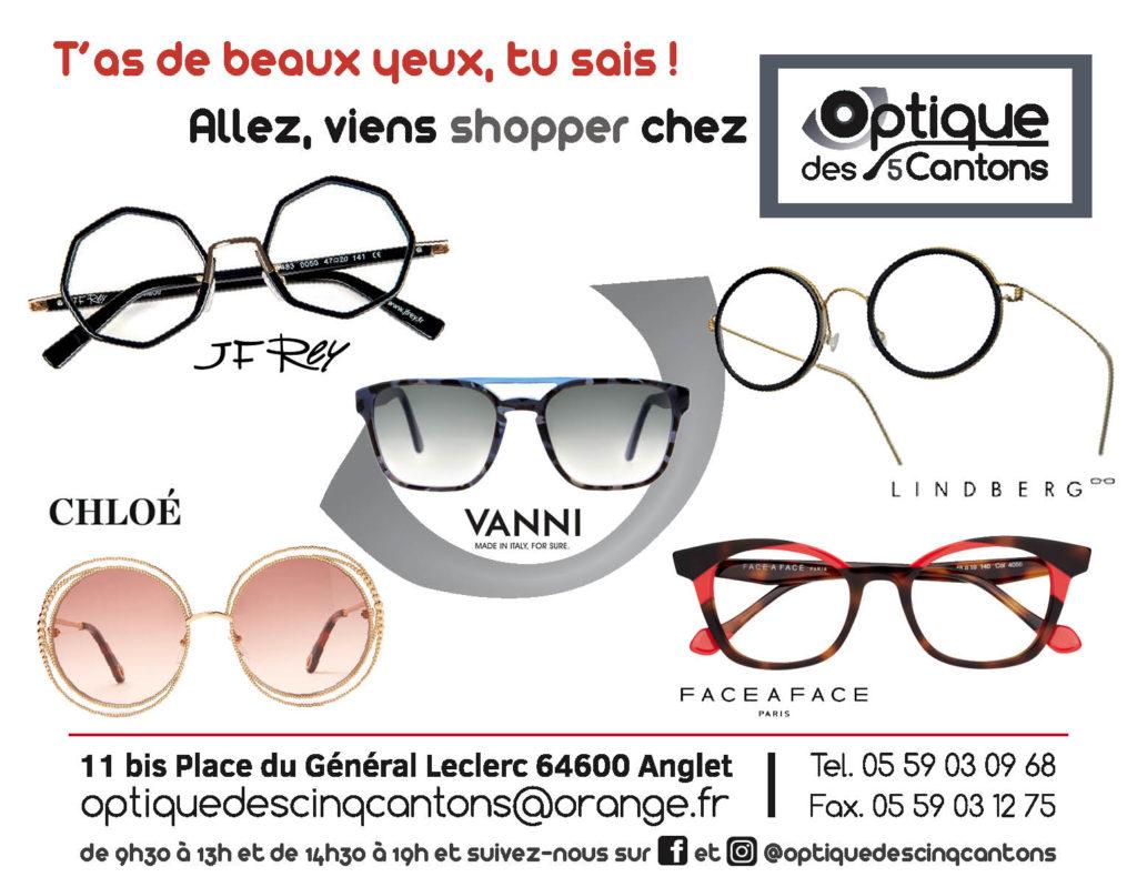 Optique des 5 cantons Anglet lunettes JF Rey Chloé Lindberg Face à face Vanni Ray Ban